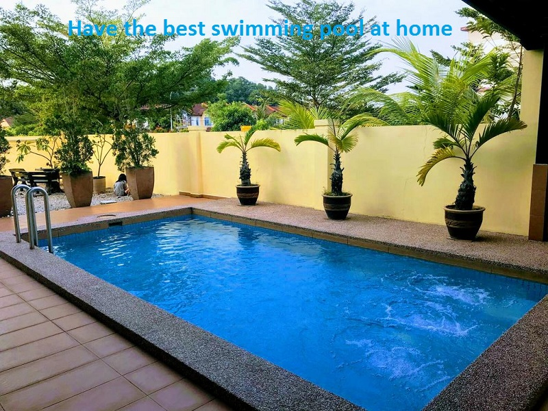 Have the best swimming pool at home